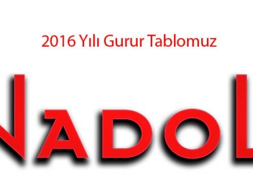 2016 Yılı Gurur Tablomuz